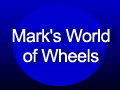 Mark&#039;s World of Wheels