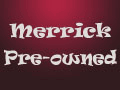 Merrick Pre-owned