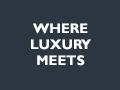 Where Luxury Meets