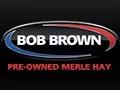Bob Brown Pre-Owned Merle Hay