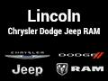 Lincoln Chrysler Dodge Jeep Ram