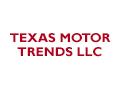 Texas Motor Trends LLC