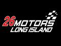 26 Motors Long Island